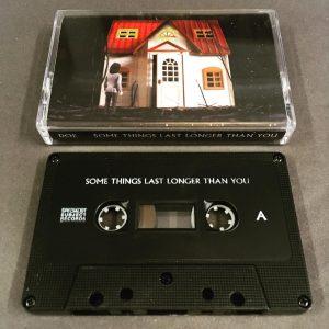doe-some-things-last-longer-than-you-cassette